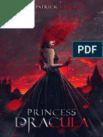 Princess Dracula - John Patrick Kennedy
