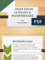 1. Konsep Dasar Patologi Dan Patofisiologi