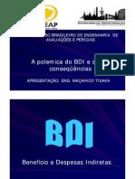 A polêmica do BDI  Maçahico Tisaka