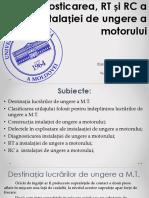 Diagnosticarea, RT Și RC a Instalației De Ungere