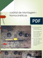 Tutorial de Montagem - Homocinéticas