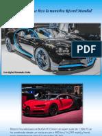 Iván Rafael Hernández Dalas - El Bugatti que hizo la maniobra Récord Mundial