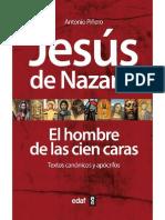 Piñero, Antonio - Jesús de Nazaret. El hombre de las 100 caras.pdf