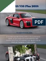 Iván Rafael Hernández Dalas - Audi R8 V10 Plus 2018