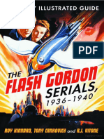The Flash Gordon Serials 1936-1940 a Heavily Illustrated Guide by Roy Kinnard Tony Crnkovich