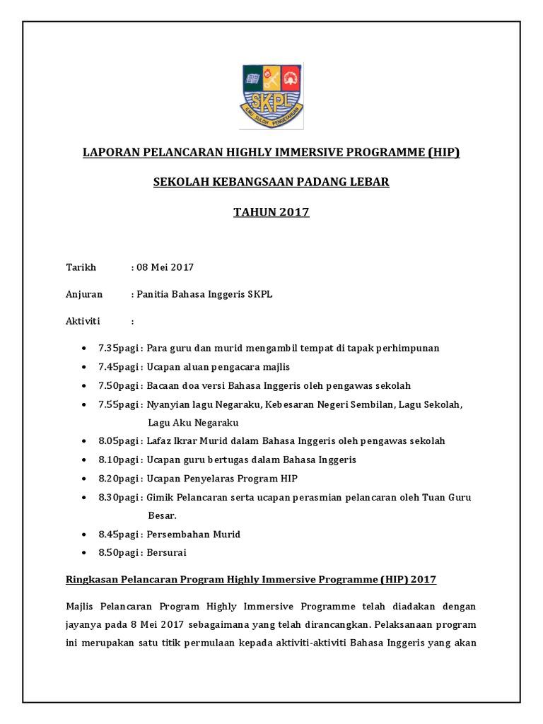 Laporan Pelancaran Highly Immersive Programme Hip Sekolah Kebangsaan Padang Lebar Tahun 2017