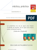 Práctica, práctica, práctica