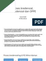 Proses Kredensial, Rekredensial Dan OPPE