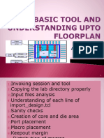 Basic Tool and Understanding Upto Floorplan Ppt