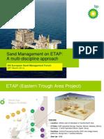 4 Sand Managment on ETAP a Multi Discipline Approach Nick Blyth BP