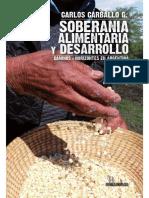 Soberania alimentaria y desarrollo de Carlos Carballo G..pdf