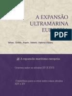 1-A EXPANSÃO ULTRAMARINA EUROPEIA