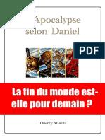 Thierry Murcia - L'Apocalypse Selon Daniel - La Fin Du Monde Est- Elle Pour Demain