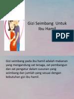 Gizi Seimbang  Untuk Ibu Hamil.pptx