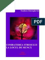 Combat Ere A Stresului La Locul de Munca - Teodora Gheorghevici