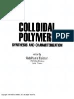 Colloidal Polymers (Surfactant Science) by Abdelhamid Elaissari