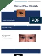 Obstrucción de la vía lagrimal congénita.pptx