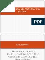La Universidad Del Atlantico y Su Historia