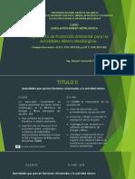 Presentación 7 Reglamento Protección Ambiental Minero Metalúrgico 016 -040