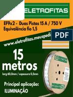 Eletrofita EF9X2 15M