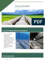 Transporte modal dutoviário.pptx