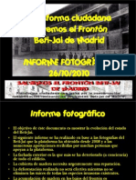 Informe fotográfico sobre el estado del Beti-Jai (26-10-2010)
