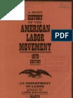 A Brief History of the American Labor Movement
