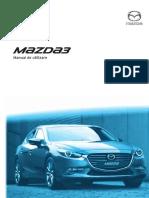 4445e_Mazda3_Manual_de_utilizare_8FQ6-EE-16I-RO+L_Edition1_web_OM.pdf