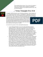 Virtue Triumphs Over Evil