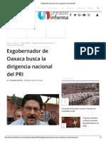 20.02.19 Exgobernador de Oaxaca Busca La Dirigencia Nacional Del PRI