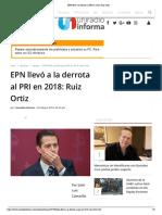 20.02.19 EPN llevó a la derrota al PRI en 2018