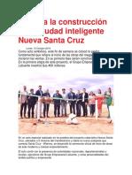 Arranca La Construcción de La Ciudad Inteligente Nueva Santa Cruz