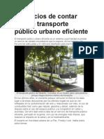 Beneficios de Contar Con Un Transporte Público Urbano Eficiente