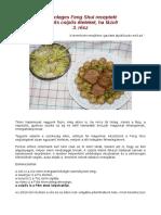 Különleges Feng Shui Receptek 3. Rész