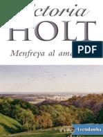 Menfreya al amanecer - Victoria Holt.pdf