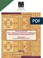 AMBITOS DE INTERVENCION Y EXPERIENCIAS DE APLICACIÓN DE LA JUSTICIA RESTAURATIVA