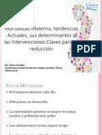 Mortalidad Materna, Tendencias Actuales, Sus Determinantes y Las Intervenciones Dra.miriam González