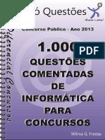INFORMÁTICA- 1.000 questões comentadas.pdf