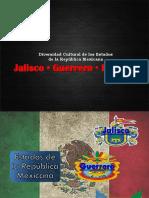 Jalisco, Guerrero e Hidalgo