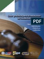 Guia Practica Para La Resolucion de Conflictos Laborales Guatemala Bufete Popular Universidad Rafael Landivar.pdf