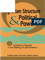 (Pitt Latin American series.) Safford, Frank_ Huber, Evelyne - Agrarian Structure and Political Power_ Landlord and Peasant in the Making of Latin America-University of Pittsburgh Press (1995).pdf