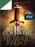 Bernard Cornwell  - Ultimul Regat