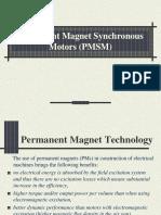 Permanent Magnet Synchronous Motors (PMSM)