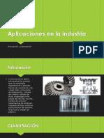 Aplicaciones en La Industria Cinuracion