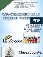 Caracterizacion de la sociedad Venezolana