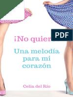 Celia Del Rio-!No Quiero! Una Melodia Para Mi Corazon