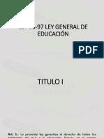 LEY 66-97 LEY GENERAL DE EDUCACIÓN