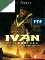 Ivan el Terrible - Henri Troyat.pdf