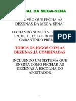 MANUAL DA MEGA-SENA O LIVRO QUE FECHA AS DEZENAS DA MEGA-SENA TODOS OS JOGOS COM AS DEZENAS JÁ COMBINADAS.pdf