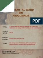 Khalifah al Walid bin Abdul malik.pptx